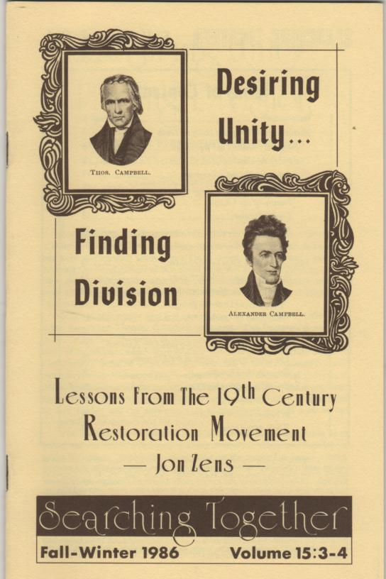Image for Desiring Unity...Finding Division: Lessons from the 19th Century Restoration Movement