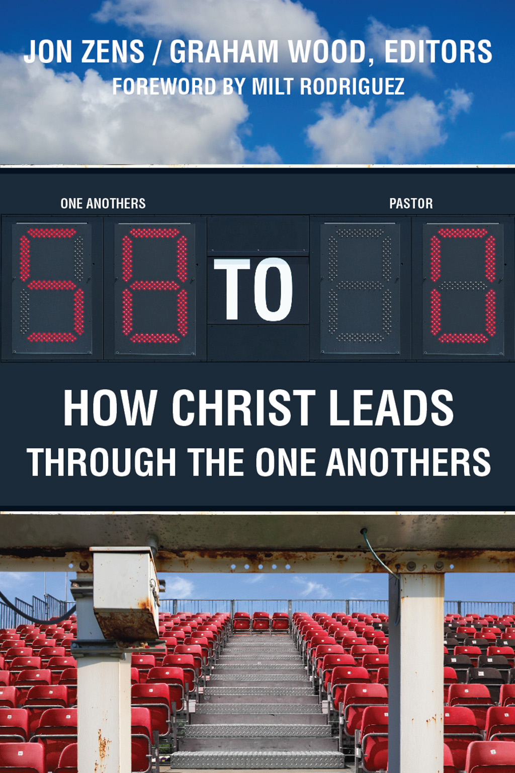 Image for 58 to 0 -- How Christ Leads Through the One Anothers