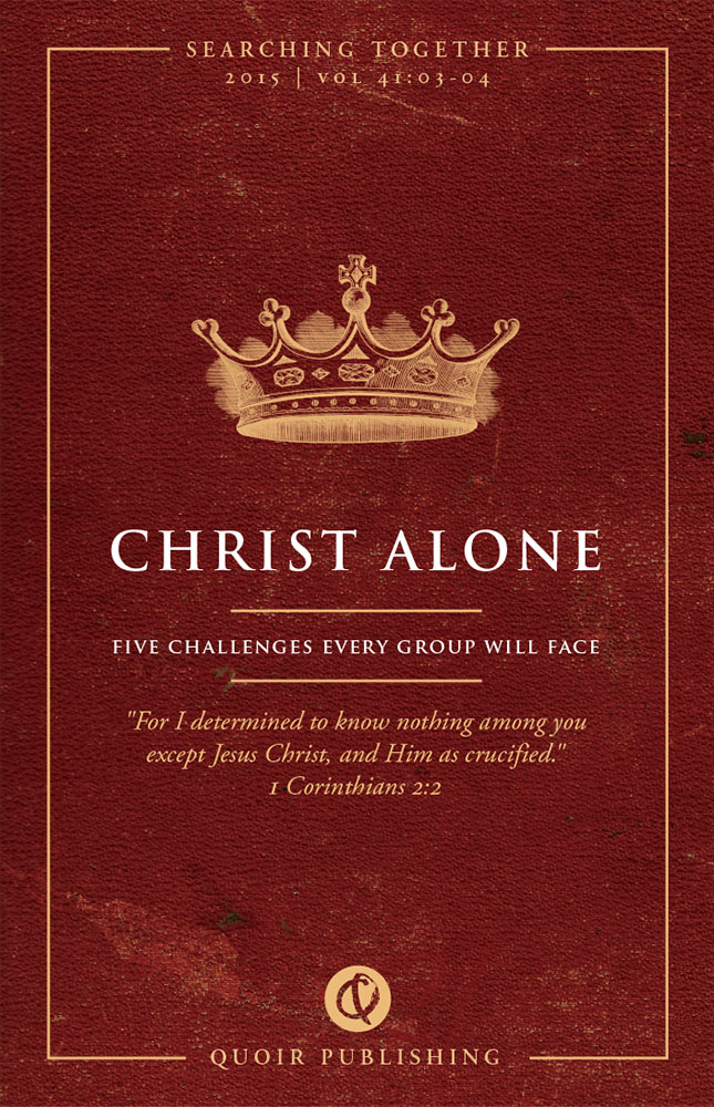 Image for Christ Alone: 5 Challenges Every Group Will Face