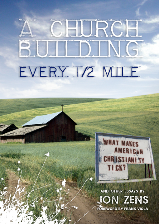 Image for A Church Building Every 1/2 Mile: what Makes American Christianity Tick?